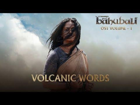 Baahubali OST - Volume 01 - Volcanic Words | MM Keeravaani
