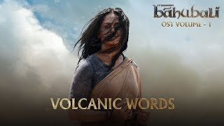 Baahubali OST Volume 01 Volcanic Words | MM Keeravaani