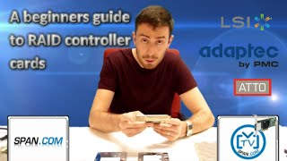 A beginners guide to RAID Controller Cards - featuring LSI, Adaptec and HP - PART 1