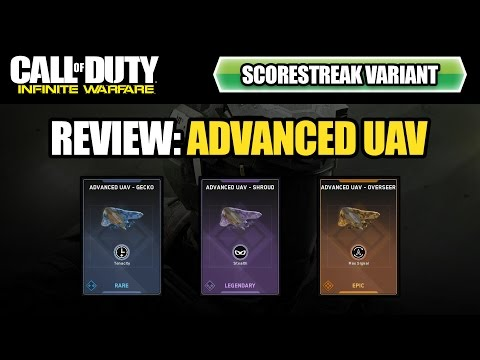 Infinite Warfare: Scorestreak Variant Review: Advanced UAV (Overseer, Shroud, Gecko - VSAT/HATR)