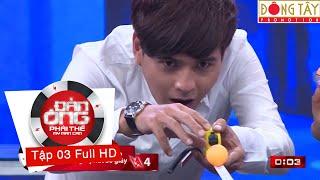 ĐÀN ÔNG PHẢI THẾ MÙA 2 | TẬP 3 FULL HD (23/09/2016)