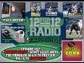 "12 For 12s Radio Episode #62 w/""Raising Zona's"" Scott Allen to Preview WK16"