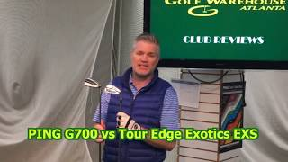 GOLF WAREHOUSE ATLANTA | PING G700 IRON VS TOUR EDGE EXOTICS EXS IRON WITH FULL GOLF CLUB REVIEW