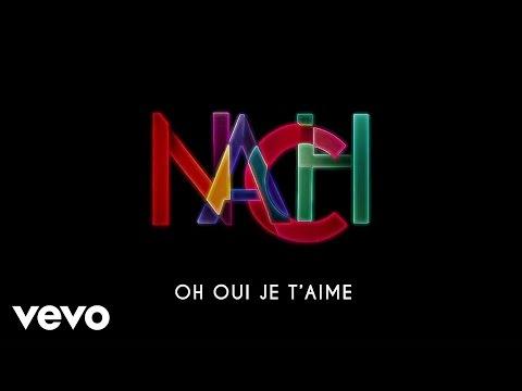 Nach Officiel - Oh Oui Je T'aime