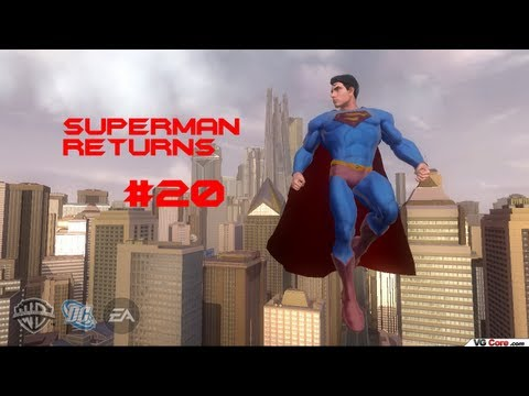 Let's Play Superman Returns (Blind) Part 20- SERIOUSLY?