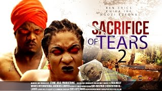 Sacrifice of Tears Nigerian Movie [Part 2] - A Traditional Tale