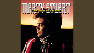 Watch Marty Stuart Let There Be Country video