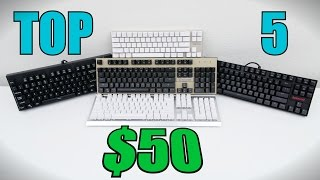Top 5 Best Mechanical Keyboards Under $50