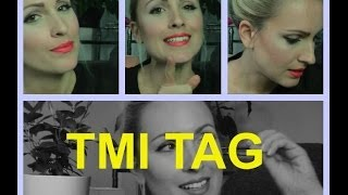 TMI TAG - get to know me ♥