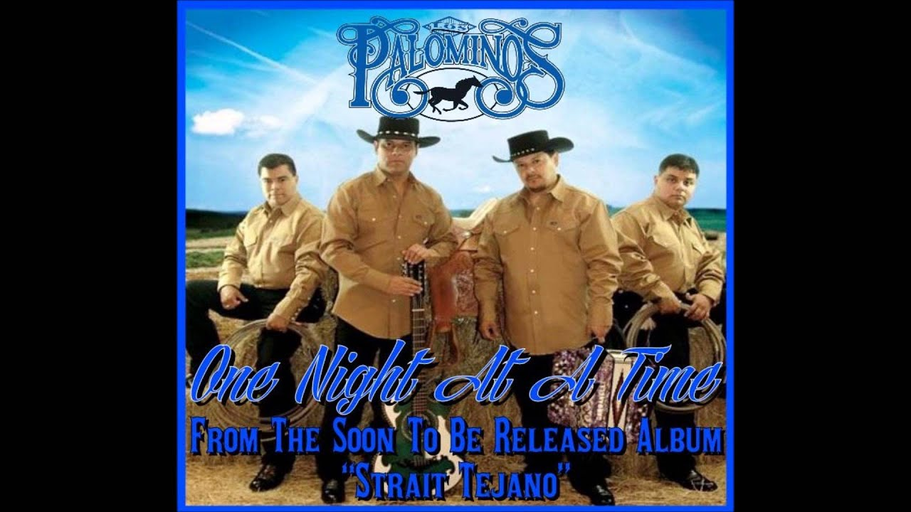 Los Palominos - One Night At A Time - YouTube