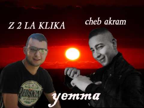Z de La KLIKA feat CHEB AKRAM - YEMMA.