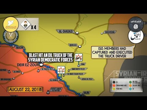 24 августа 2018. Военная обстановка в Сирии. Атаки ИГИЛ на проамериканские силы возле Евфрата.
