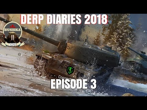Hello Ratings Derp Diaries 2018 Episode 3 World of Tanks Blitz