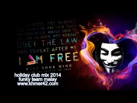 Holiday Club Funky Team Malay Remix Break 2014   YouTube
