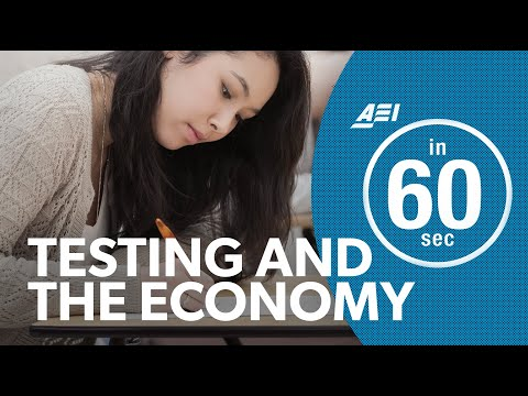 Testing and the American economy   IN 60 SECONDS