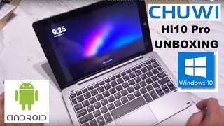 "UNBOXING CHUWI Hi10 Pro 10.1"" Tablet Windows 10  & Android 5.1.1 4GB/64GB  Intel Cherry Trail Z8300"