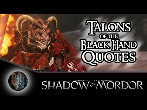Middle-Earth: Shadow of Mordor - Talons of the Black Hand Quotes