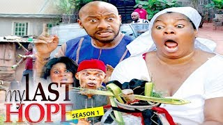 MY LAST HOPE 1 (YUL EDOCHIE) - 2017 LATEST NIGERIAN NOLLYWOOD MOVIES