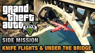GTA 5 - Under the Bridge and Knife Flight Challenges [Close Shave Achievement / Trophy]