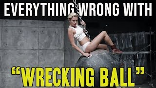 "Everything Wrong With Miley Cyrus - ""Wrecking Ball"""
