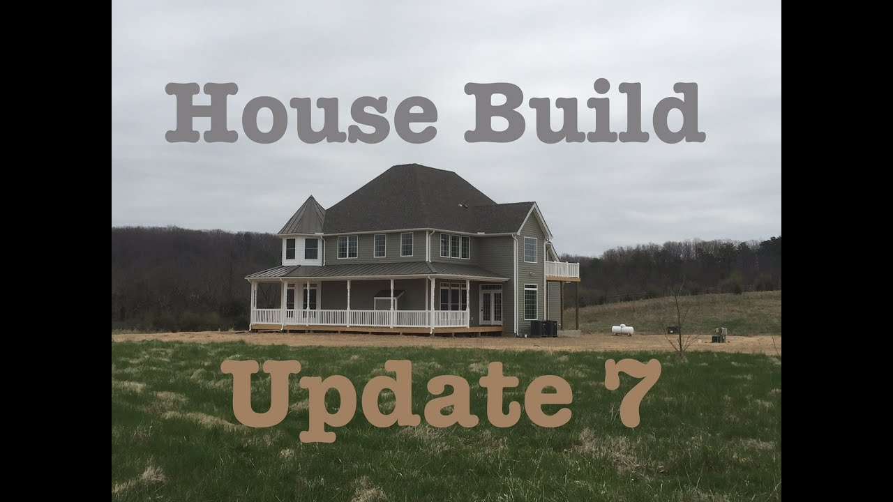 House Build Update 7