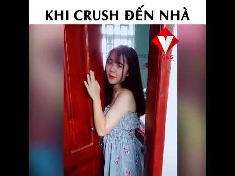 Khi crush đến nhà