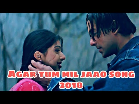 "{HD} ""AGAR TUM MIL JAO,//video//sad song//[2018]"