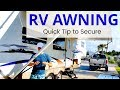 RV AWNING - How to use it & a tip for securing the awning!