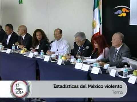 Encuentro sobre seguridad y justicia: Estadísticas del México Violento