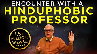 Rajiv Malhotra's Encounter with a Hinduphobic Professor from Univ of Chicago #3