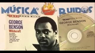 Watch George Benson Witchcraft video