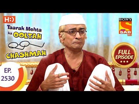 Taarak Mehta Ka Ooltah Chashmah - Ep 2530 - Full Episode - 10th August, 2018 thumbnail