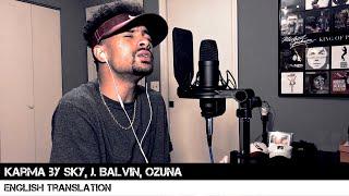 Karma By Sky J Balvin Ozuna English Translation