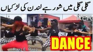 London Girl;s Dance { Gali Gali Men Shor Hy Sara Tabr Chor Ha } By Raaz E Raaz