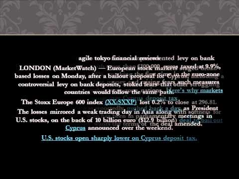 Agile Tokyo Financial Reviews: Cyprus bank-deposit levy bruises Europe stocks