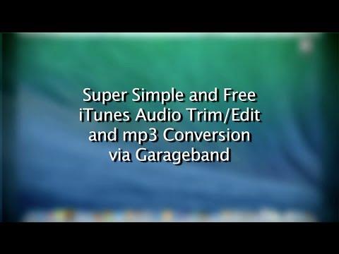 Super Simple iTunes Audio Trim/Edit & mp3 Conversion via Garageband