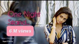 ONE NIGHT STAND ..Short Film Hindi