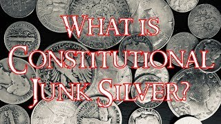 What is Constitutional Junk Silver & How to Buy It