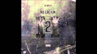 "LIL MISTER x P RICO ""NO LACKIN 2"" [AUDIO]"
