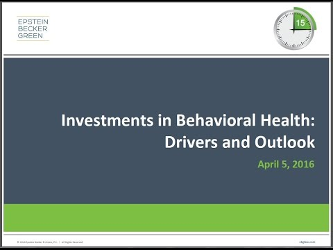 Investments in Behavioral Health: Drivers and Outlook - Crash Course Webinar Series