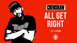 All Get Right ft. J Stone - Nipsey Hussle (Crenshaw Mixtape)