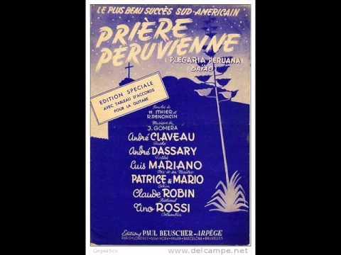 Luis Mariano - Prière Péruvienne - 1955