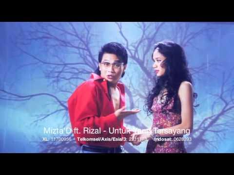 Mizta D ft. Rizal Armada - Untuk Yang Tersayang (Official Video)