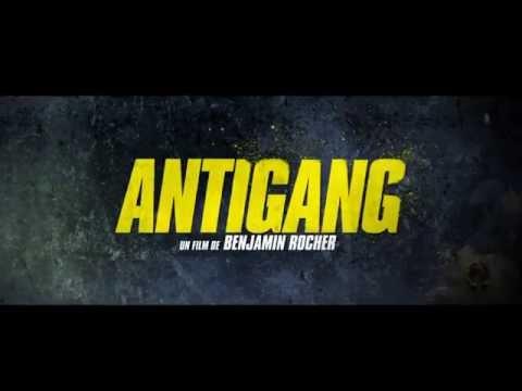 ANTIGANG - Bande Annonce