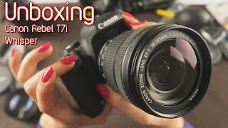 Whisper 📷 Unboxing Canon Rebel T7i 18-135mm 📷 ASMR
