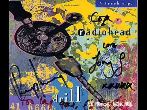 [1992] Drill (EP) - 01 Prove Yourself - Radiohead
