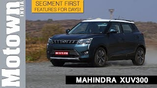 Mahindra XUV300 | First Drive Review | Motown India