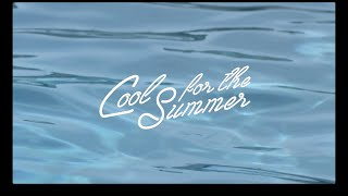 #CoolForTheSummer: OUT NOW