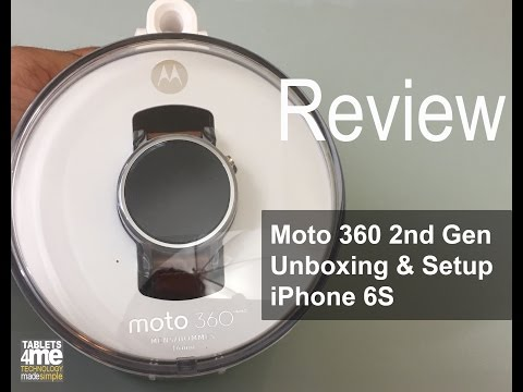 Moto 360 2nd Gen 2015 46 mm Unboxing and Setup on iPhone 6s