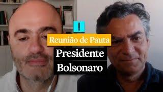 REUNIÃO DE PAUTA: Presidente Bolsonaro
